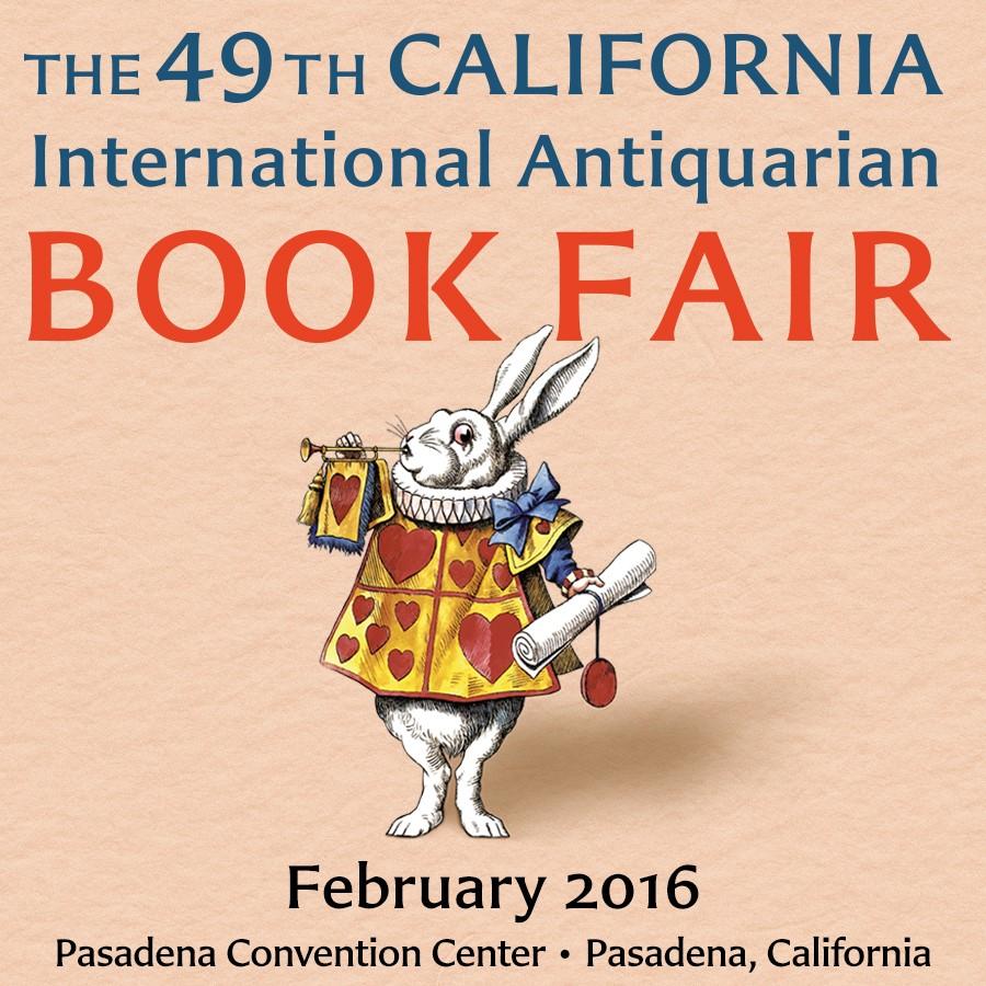 Are You Ready for the 2016 California Antiquarian Book Fair?