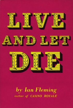 The Bond Dossier: Live and Let Die